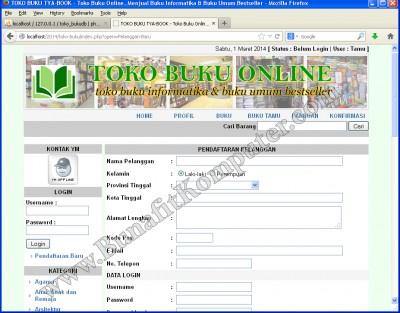Form Pendaftaran Anggota. Setiap Pelanggan yang ingin memesan/ membeli barang / buku yang dijual, mereka harus login terlebih dahulu.